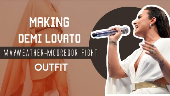 Demi Lovato's Mayweather-Mcgregor fight outfit 製作示範